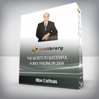 Abe Cofnas – The Secrets To Successful Forex Trading in 2004