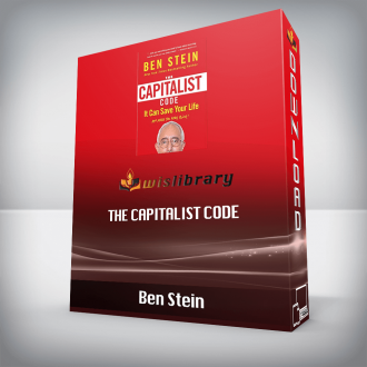 Ben Stein – The Capitalist Code: It Can Save Your Life and Make You Very Rich