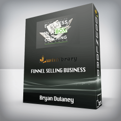 Bryan Dulaney – Funnel Selling Business