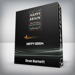 Dean Burnett – Happy Brain: Where Happiness Comes From, and Why