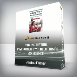 Janina Fisher – Making Virtual Psychotherapy a Relational Experience