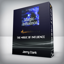 Jerry Clark – The Magic of Influence
