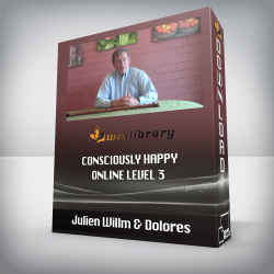 Julien Willm & Dolores – Consciously Happy – Online LEVEL 3