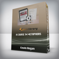 Kevin Hogan – A Course in Metaphors