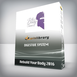 Rebuild Your Body 2016 – Digestive System