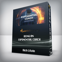 Rich Litvin – Being an Exponential Coach