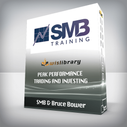 SMB & Bruce Bower – Peak Performance Trading and Investing
