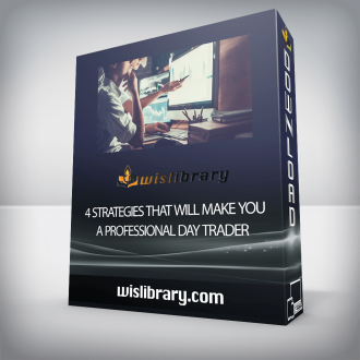 4 Strategies that Will Make you a Professional Day Trader