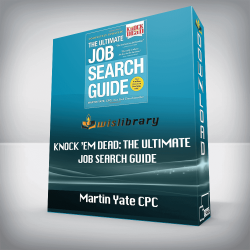 Martin Yate CPC – Knock 'em Dead: The Ultimate Job Search Guide
