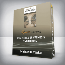 Michael D. Yapko – Essentials of Hypnosis 2nd Edition