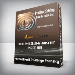 Michael Neill and Jack Pransfcy – Problem Solving from the Inside-Out