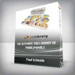 Paul Scheele – The Ultimate You Library of Paraliminals