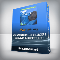 Richard Nongard – Hypnosis for Sleep Disorders – Insomnia And Better Rest