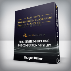 Shayne Hillier – Real Estate Marketing and Conversion Mastery