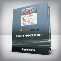 Jim Tselikis – Cousins Maine Lobster: How One Food Truck Became a Multimillion-Dollar Business