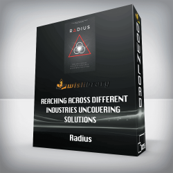 Radius – Reaching Across Different Industries Uncovering Solutions