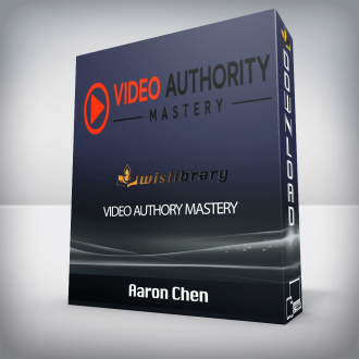 Aaron Chen – Video Authory Mastery