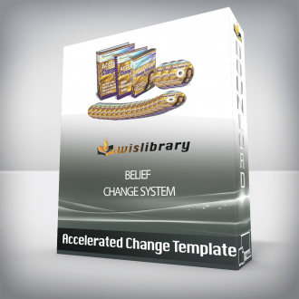Accelerated Change Template – Belief Change System