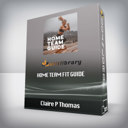 Claire P Thomas – Home Team Fit Guide