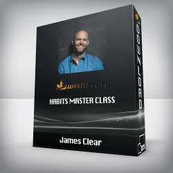 James Clear – Habits Master Class