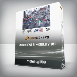 MobilityWOD – Movement & Mobility 101