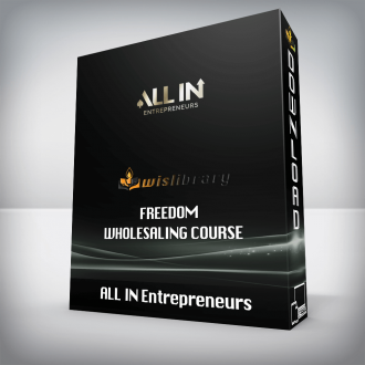 ALL IN Entrepreneurs – Freedom Wholesaling Course