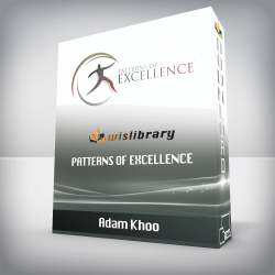 Adam Khoo – Patterns of Excellence