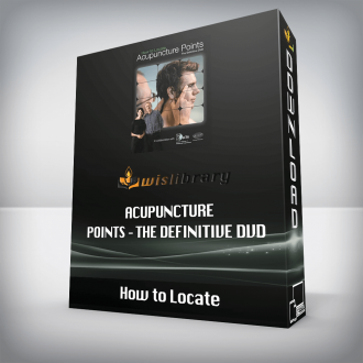 How to Locate – Acupuncture Points – The Definitive DVD