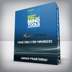 James Manktelow – Mind Tools for Managers: 100 Ways to be a Better Boss