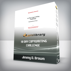 Jimmy D. Brown – 10 Day Copywriting Challenge