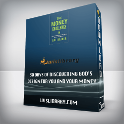 30 Days of Discovering God's Design For You and Your Money