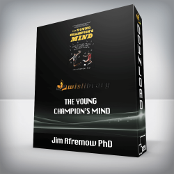 Jim Afremow PhD – The Young Champion's Mind
