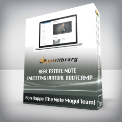 Ron Happe (The Note Mogul Team) – Real Estate Note Investing Virtual Bootcamp
