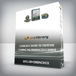 William Bronchick – Legalwiz Guide to Creative Financing Advanced eCourse