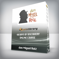 don Miguel Ruiz – 40 Days of Discovery Online Course