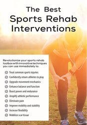 Shaun Goulbourne - The Best Sports Rehab Interventions