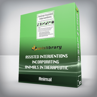 Animal-Assisted Interventions Incorporating Animals in Therapeutic