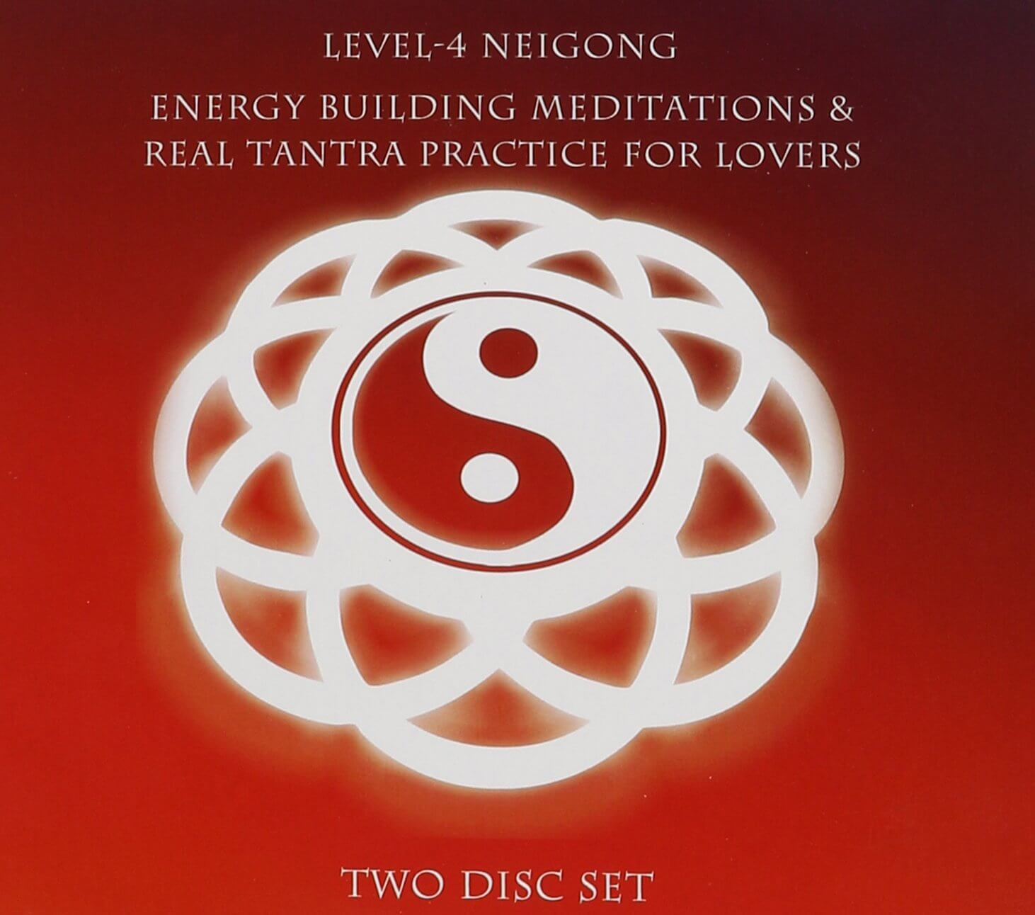 Jeff Primack - Level-4 Neigong - Energy Building Meditations and Real Tantra Practic