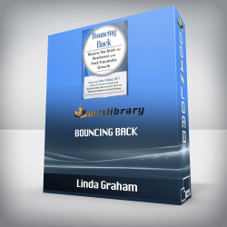 Linda Graham – Bouncing Back – Rewire the Brain for Resilience and Post-Traumatic Growth
