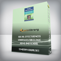 Timothy Kowalski - Social Effectiveness - Strategies for Clinic, Home, and School