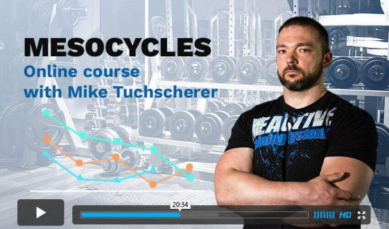 Mike Tuchscherer - Mesocycles Course