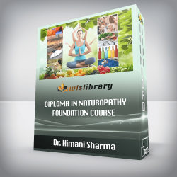 Dr. Himani Sharma - Diploma In Naturopathy - Foundation Course