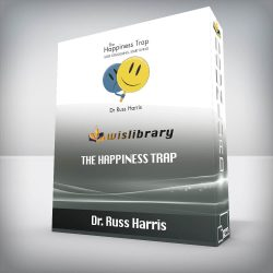 Dr. Russ Harris - The Happiness Trap