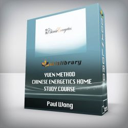 Paul Wong - Yuen Method Chinese Energetics Home Study Course