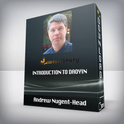 Andrew Nugent-Head - Introduction to Daoyin