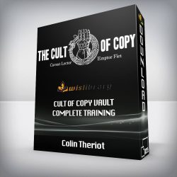 Colin Theriot - Cult of Copy Vault Complete Training