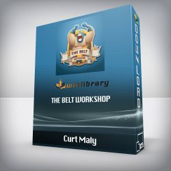 Curt Maly - The BELT Workshop