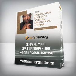 Matthew Jordan Smith - Defining Your Style with Aperture, Modifiers and Lighting