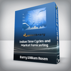 Barry William Rosen - Indian Time Cycles and Market Forecasting