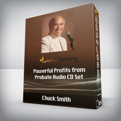 Chuck Smith - Powerful Profits from Probate Audio CD Set